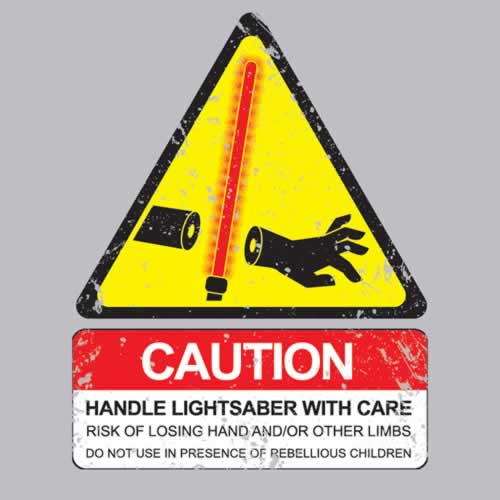 caution-handle-lightsaber-with-care