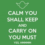 Calm You Shall Keep Tshirt