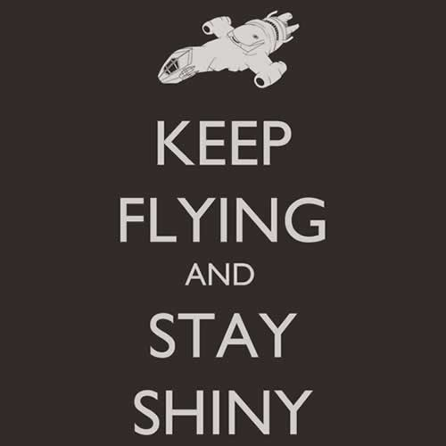 keep-flying-stay-shiny