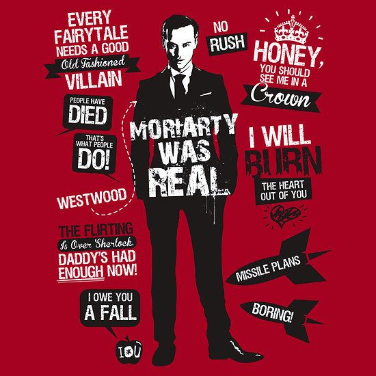 Funny Old Fashioned Quotes: Moriarty Quotes T-shirt By Tom Trager