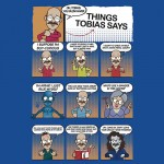 Things Tobias Says Tshirt