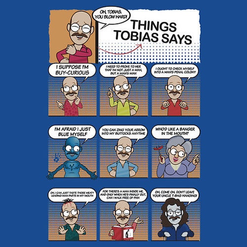 Things Tobias Says