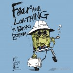 Fear and Loathing in Bikini Bottom Tshirt