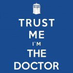 Trust Me I'm The Doctor Tshirt