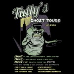 Tully's Ghost Tours Tshirt