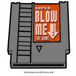 Super Blow Me: The Game Tshirt