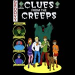Clues From the Creeps Tshirt