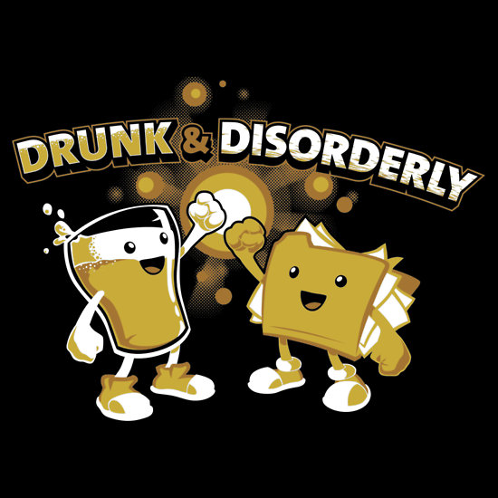 Drunk & Disorderly
