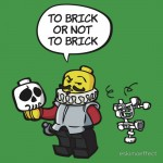 To brick or not to brick Tshirt