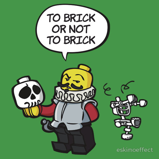 To brick or not to brick