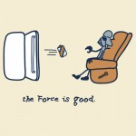The Force is Good Tshirt