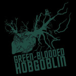 Green Blooded Hobgoblin Tshirt