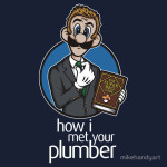 How I Met Your Plumber Tshirt