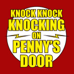 Knock Knock Knocking On Penny's Door Tshirt