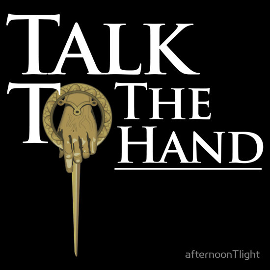 Talk to the Hand (White)